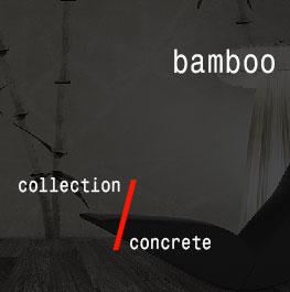 concrete / bamboo