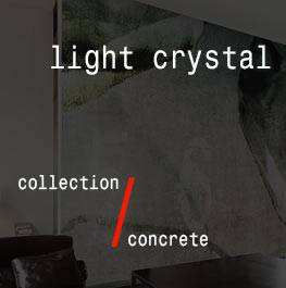 concrete / light crystal