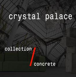concrete / crystal palace