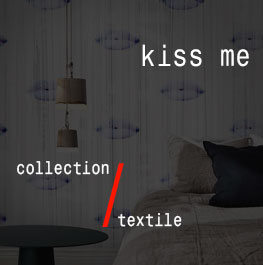 textile / kiss me